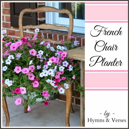 French Chair Planter3 Hymns and verses