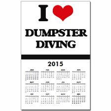 i_love_dumpster_diving_calendar_print