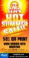 Hot Summer Sale - 50 Percent off the Print with Mounting Purchase