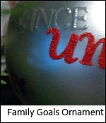 Family Goals Ornament