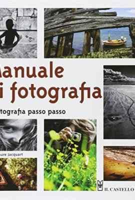 Manuale-di-fotografia-La-fotografia-passo-passo-0