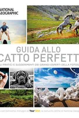 Guida-allo-scatto-perfetto-Consigli-pratici-e-suggerimenti-dai-grandi-esperti-della-fotografia-0