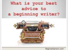 Advice to beginning writer