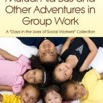 (N.A.H.) News! On Group Work for Social Justice: Intergroup Dialogue