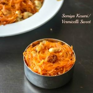Semiya Kesari/ Vermicelli Sweet
