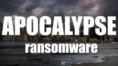 Apocalypse Ransomware