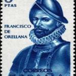Francisco de Orellana (Trujillo, España, 1511 – 1546), explorador y aventurero español que dio nombre al río Amazonas.