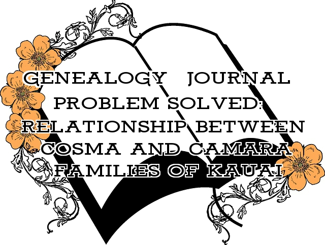 Relationship between the Cosma and the Camara Families
