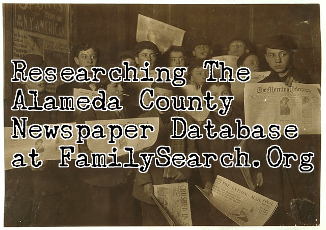 The Alameda County Newspaper Record Collection at FamilySearch