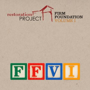 Firm Foundation Vol 1 Cover Official