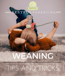 Weaning Tips and Tricks from Restful Parenting Sleep Consultants