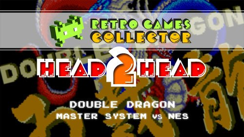 Head 2 Head: Double Dragon – Sega Master System vs NES