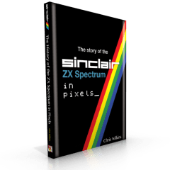 The Story of the ZX Spectrum in Pixels – Kickstarter campaign by Chris Wilkins