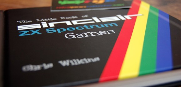 The Little Book of Sinclair ZX Spectrum Games by Chris Wilkins – review