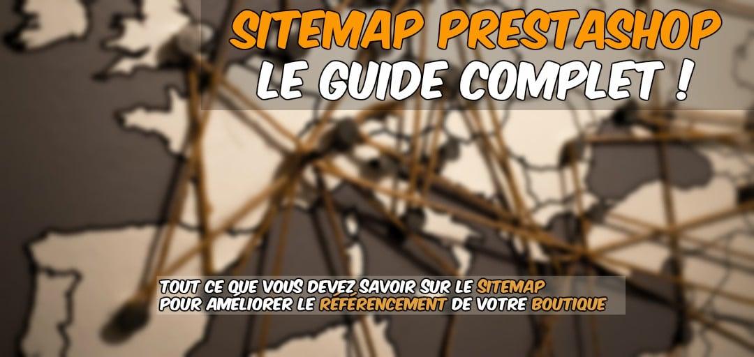 Sitemap prestashop le guide complet !