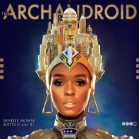 Janelle Monáe: The ArchAndroid Review (Four Takes)
