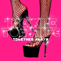 "Tickle Torture: ""Together Again"""