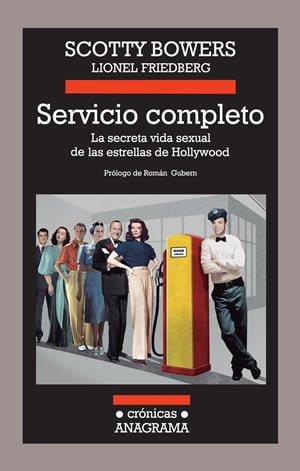 Servicio Completo — La Secreta Vida Sexual de las Estrellas de Hollywood
