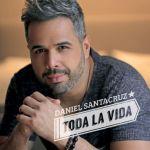 Daniel Santacruz Toda La Vida