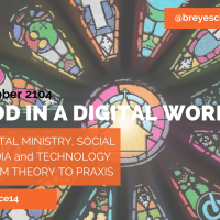 God in a Digital World Slides from #GLACE14