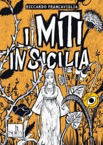 I miti in Sicilia 2