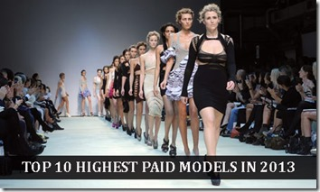 Top 10 Highest Paid Models in 2013