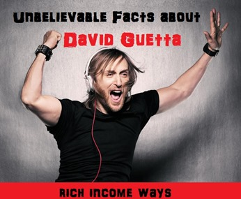 unbelievable facts about david guetta
