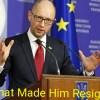 Arseniy Yatsenyuk resigned