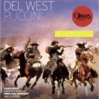 [Opéra - Critique] La Fanciulla Del West de Giacomo Puccini - Carlo Rizzi - Nikolaus Lehnhoff
