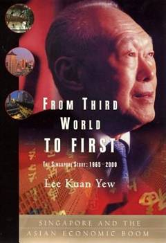 'From Third World to First: The Singapore Story' by Lee Kuan Yew (ISBN 0060197765)