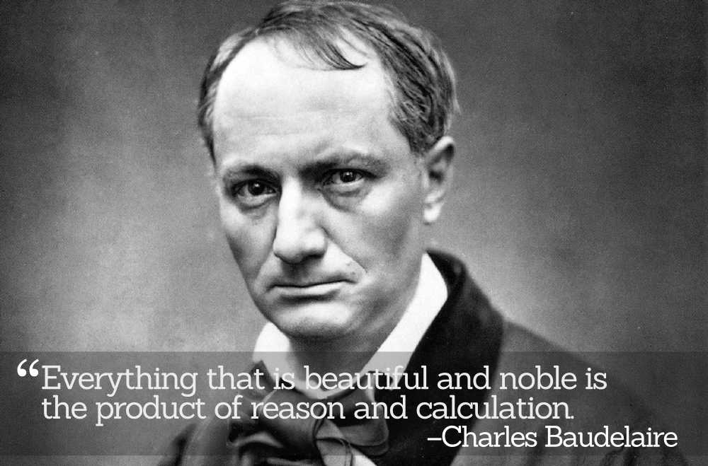Inspirational Quotations by Charles Baudelaire