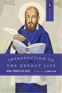 'Introduction to the Devout Life' by Francis De Sales (ISBN 0385030096)