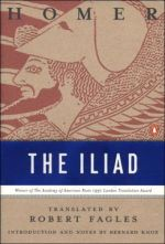 'The Iliad' by Homer, tr. Robert Fagles (ISBN 0140275363)