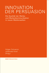 Holger Schramm, Johannes Knoll (Hrsg.): Innovation der Persuasion