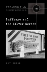 Amy Shore: Suffrage and the Silver Screen
