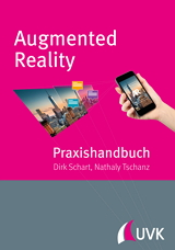 Dirk Schart, Nathaly Tschanz: Augmented Reality
