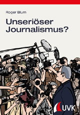Roger Blum: Unseriöser Journalismus?