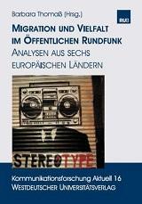 Barbara Thomaß (Hrsg.): Migration und Vielfalt im öffentlichen Rundfunk