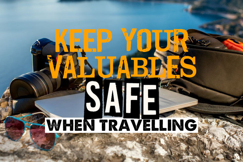 Keep your valuables safe when travelling