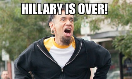Hillary is over!