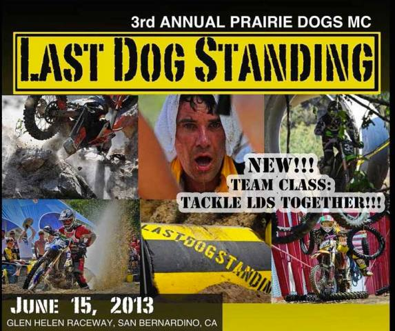 King of the Motos & Last Dog Stanging Coordinate Efforts