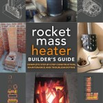 Book Cover The Rocket Mass Heater Builder's Guide