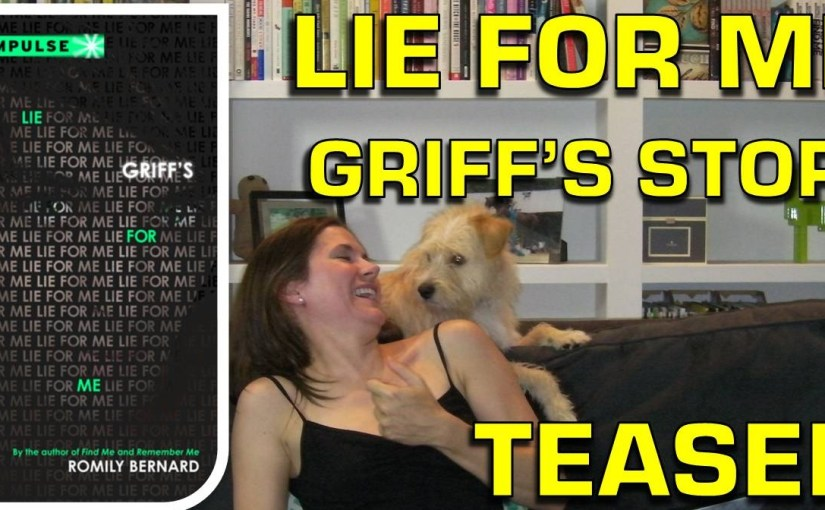 LIE FOR ME: GRIFF'S STORY Prologue Teaser