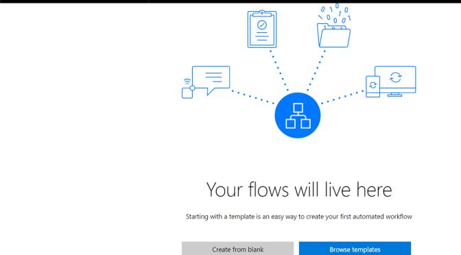 Microsoft Flow – Platform Review