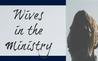 Wives in the Ministry