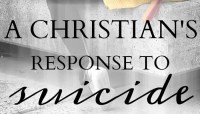 A Christian's Response to Suicide