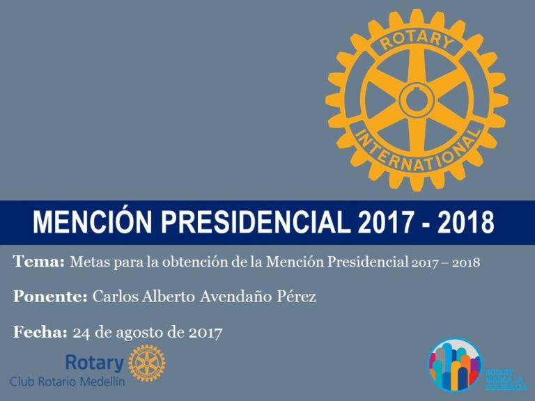 PRESENTACIÓN METAS PARA MENCIÓN PRESIDENCIAL 2017 - 2018