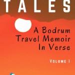 Turkey Tales A Bodrum Travel Memoir in Verse