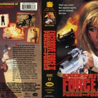 EXCESSIVE FORCE 2 Force on Force VHS