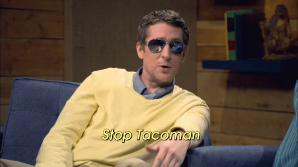 Comedy Bang Bang - Scott Aukerman - Stop Tacoman